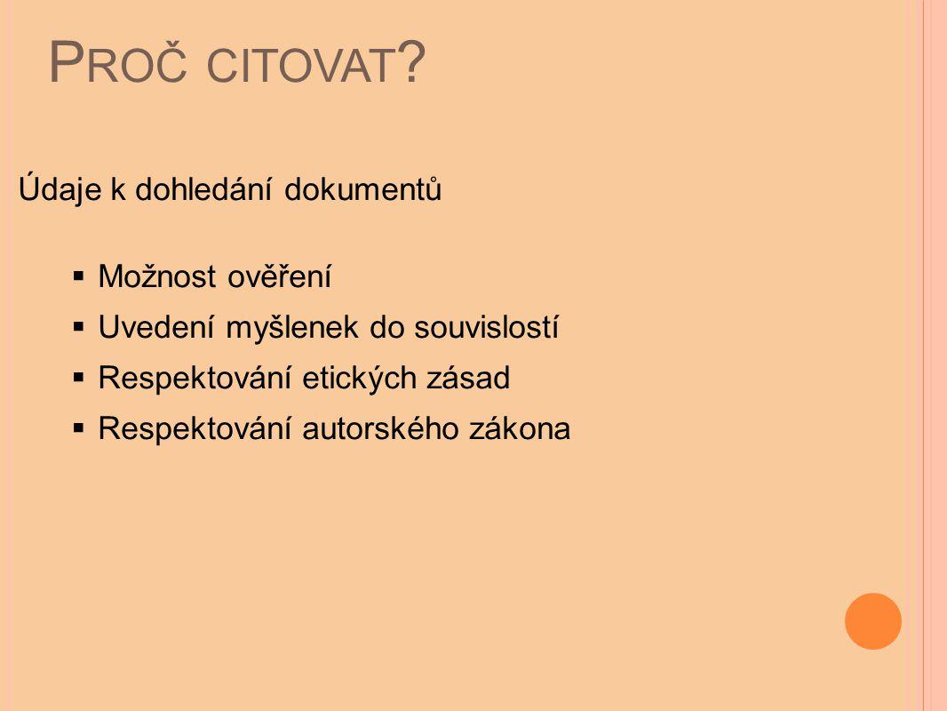 P ROČ CITOVAT .