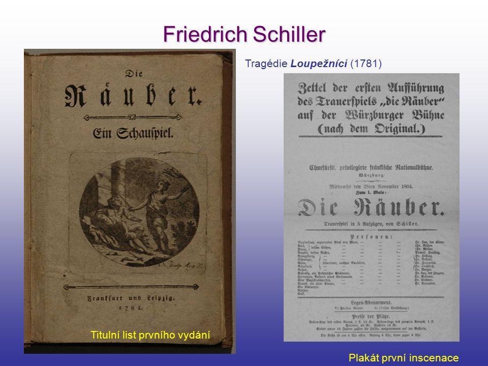 Friedrich Schiller Tragédie Loupežníci (1781) Titulní list prvního vydání Plakát první inscenace