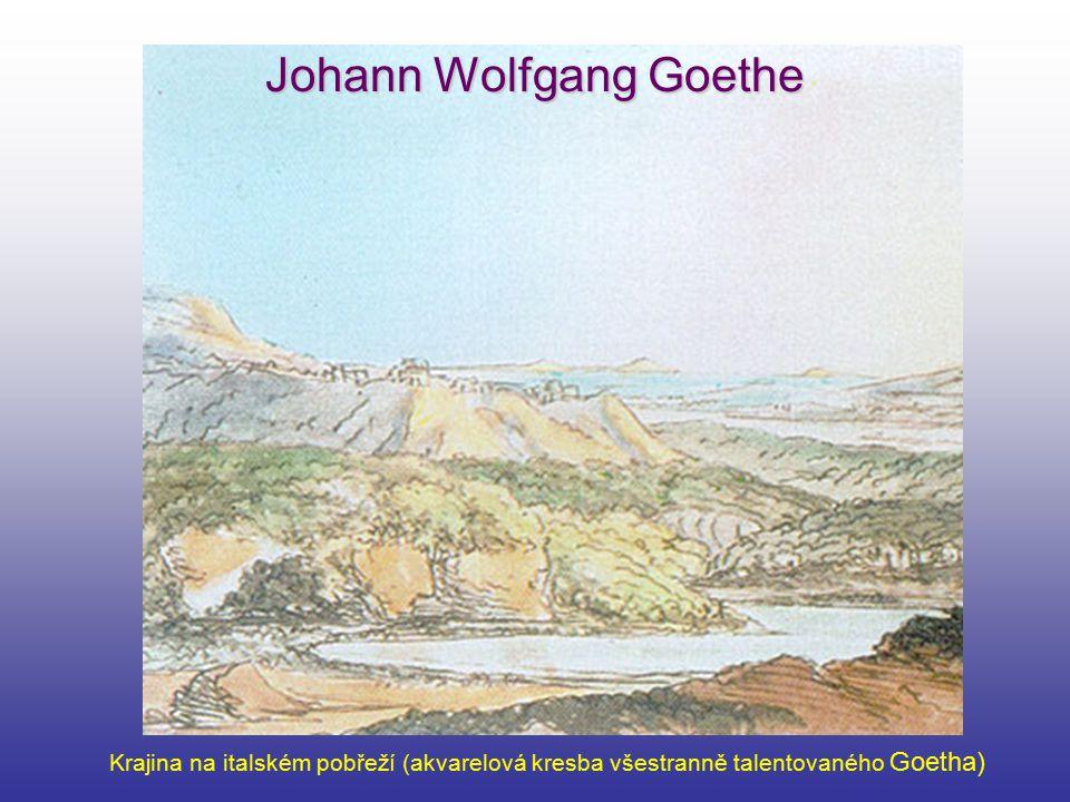 Johann Wolfgang Goethe Krajina na italském pobřeží (akvarelová kresba všestranně talentovaného Goetha)