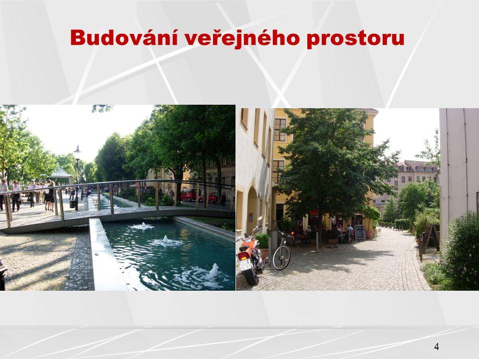 4 Budování veřejného prostoru