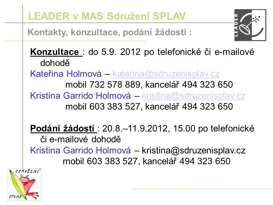 LEADER v MAS Sdružení SPLAV Průběh 10.