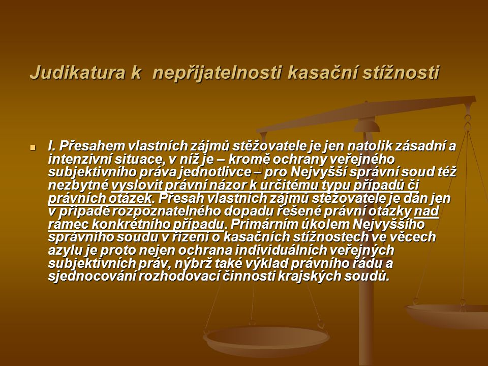 Judikatura k nepřijatelnosti kasační stížnosti I.