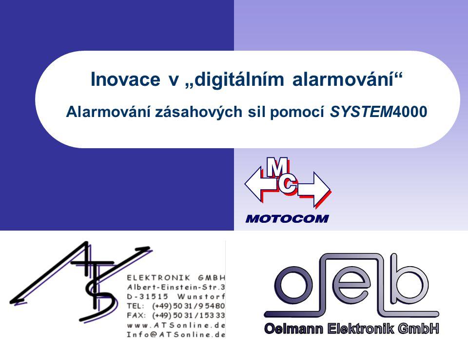 """Inovace v """"digitálním alarmování"""" Alarmování zásahových sil pomocí SYSTEM4000"""