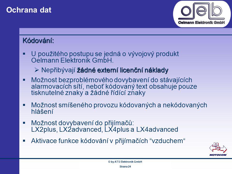 © by ATS Elektronik GmbH Februar 2005 www.ATSonline.de Seite 24 Ochrana dat Kódování:  U použitého postupu se jedná o vývojový produkt Oelmann Elektr