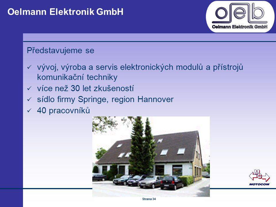 © by ATS Elektronik GmbH Februar 2005 www.ATSonline.de Seite 34 Oelmann Elektronik GmbH Představujeme se vývoj, výroba a servis elektronických modulů