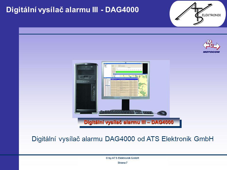 © by ATS Elektronik GmbH Februar 2005 www.ATSonline.de Seite 7 Digitální vysílač alarmu III - DAG4000 Digitální vysílač alarmu III – DAG4000 Digitální