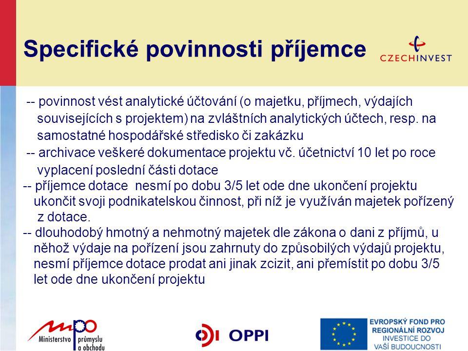 Specifické povinnosti příjemce -- povinnost vést analytické účtování (o majetku, příjmech, výdajích souvisejících s projektem) na zvláštních analytick