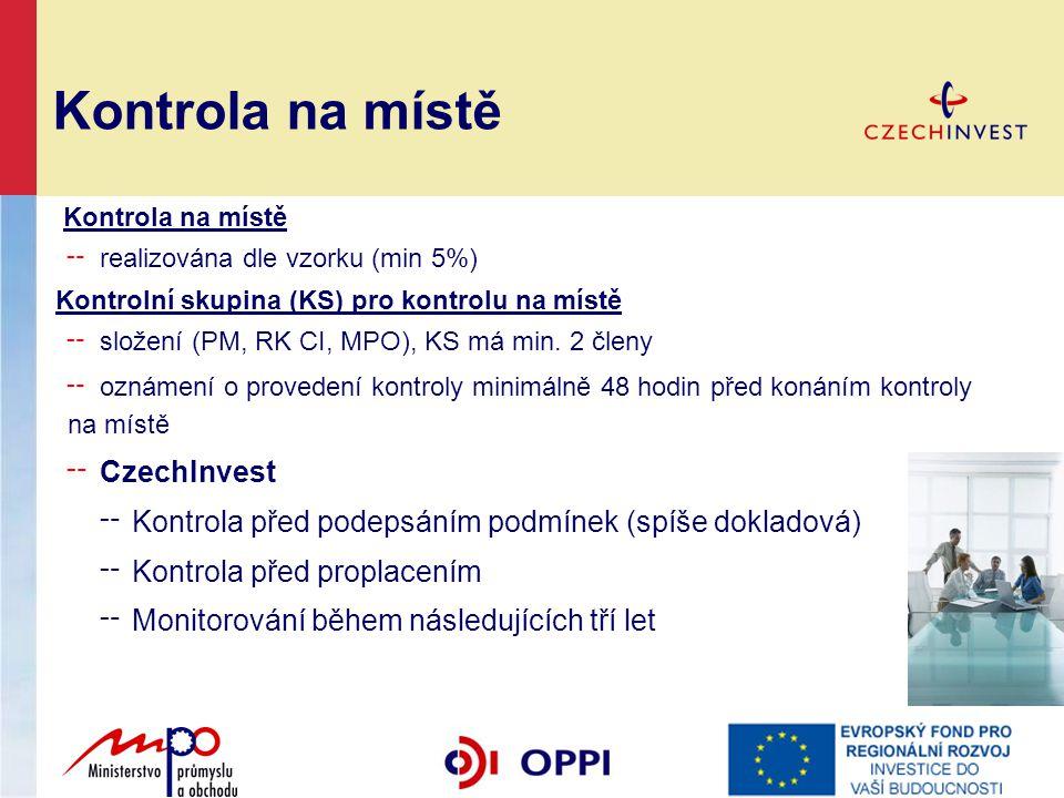 ╌ realizována dle vzorku (min 5%) Kontrolní skupina (KS) pro kontrolu na místě ╌ složení (PM, RK CI, MPO), KS má min. 2 členy ╌ oznámení o provedení k