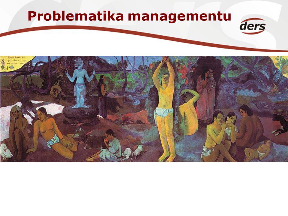 Problematika managementu