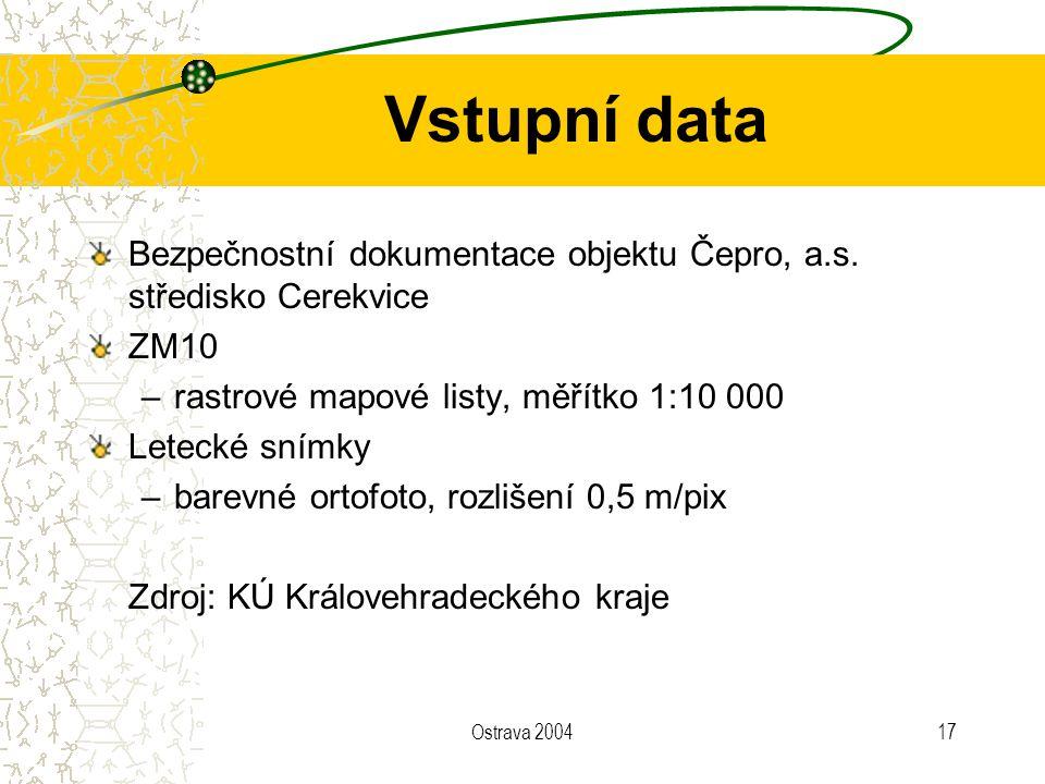 Ostrava 200417 Vstupní data Bezpečnostní dokumentace objektu Čepro, a.s. středisko Cerekvice ZM10 –rastrové mapové listy, měřítko 1:10 000 Letecké sní