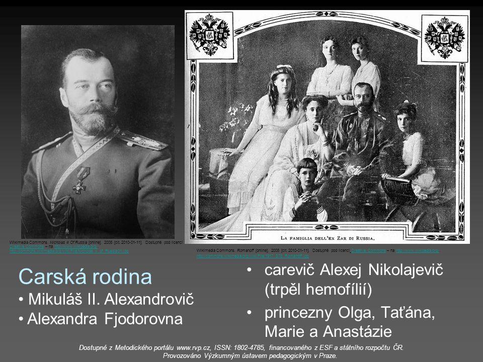 carevič Alexej Nikolajevič (trpěl hemofílií) princezny Olga, Taťána, Marie a Anastázie Carská rodina Mikuláš II. Alexandrovič Alexandra Fjodorovna Wik