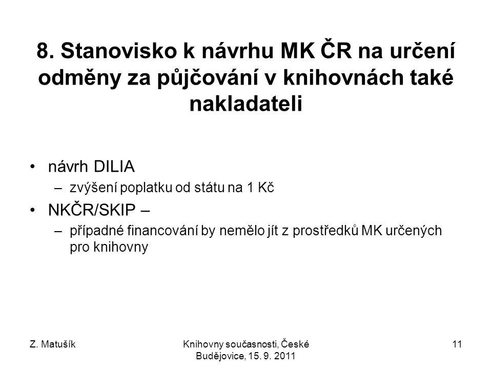 Z. MatušíkKnihovny současnosti, České Budějovice, 15.