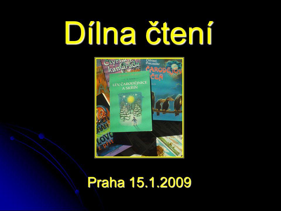 Dílna čtení Praha 15.1.2009