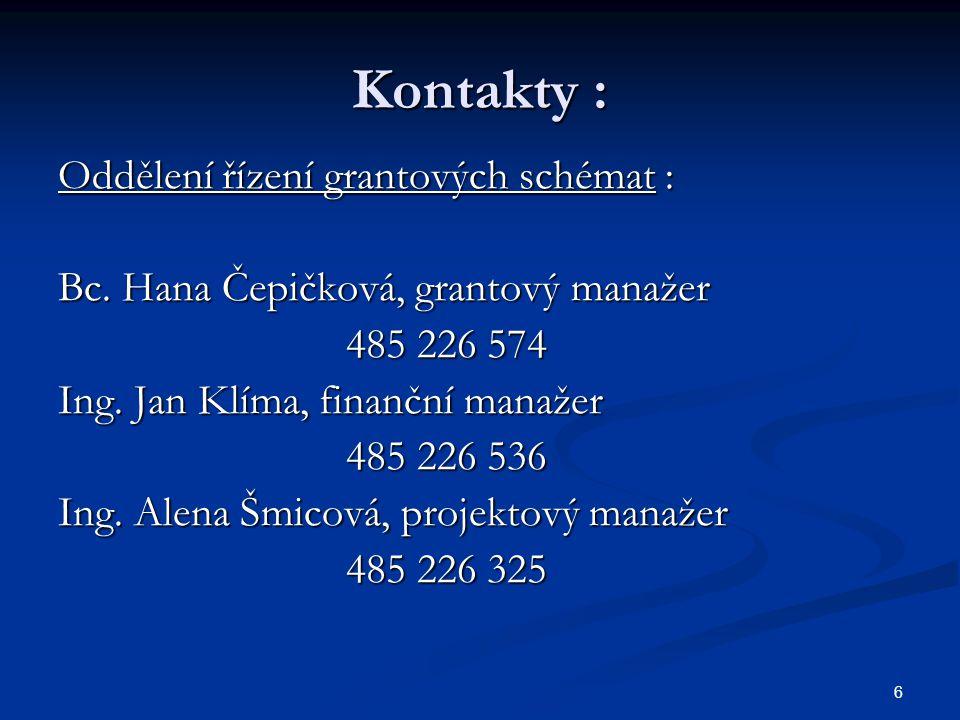 67 Kontakty : Oddělení řízení grantových schémat : Bc.