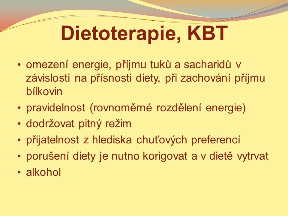 Dietoterapie, KBT omezení energie, příjmu tuků a sacharidů v závislosti na přísnosti diety, při zachování příjmu bílkovin pravidelnost (rovnoměrné roz