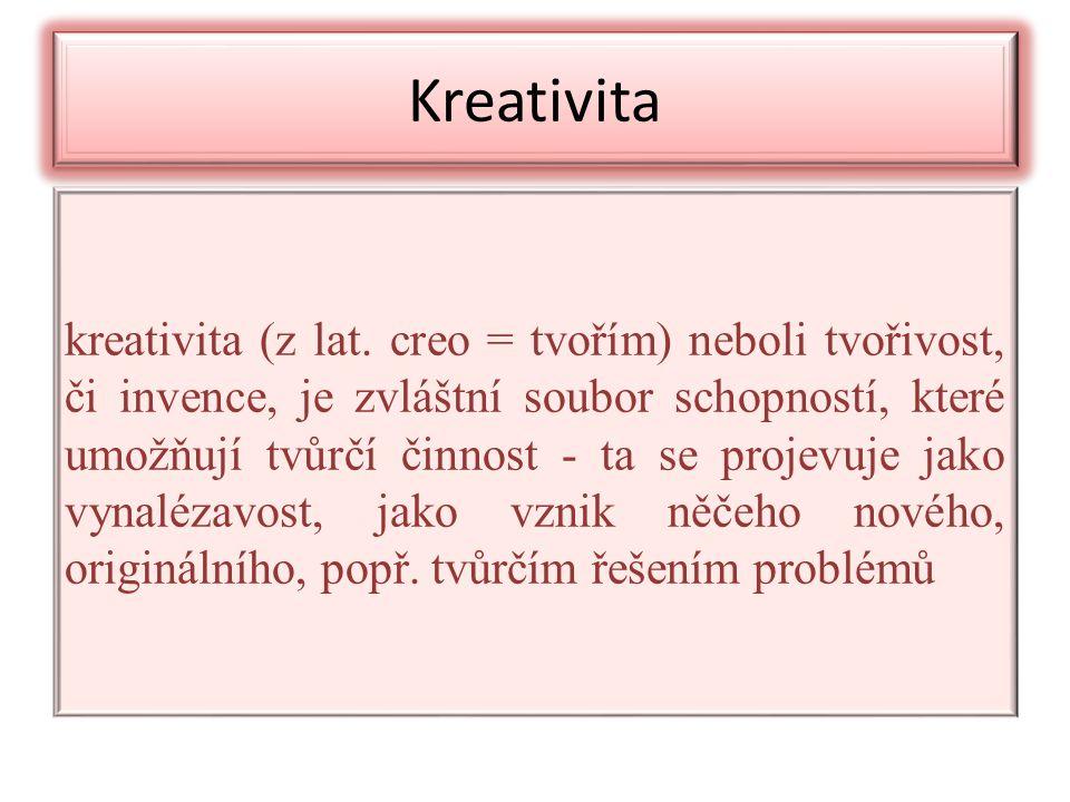 Kreativita kreativita (z lat.