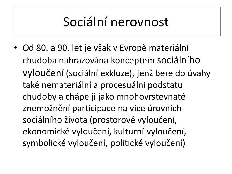 Sociální nerovnost Od 80.a 90.