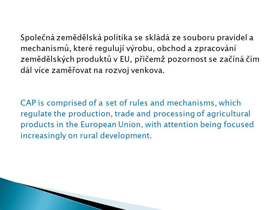 Společná zemědělská politika se skládá ze souboru pravidel a mechanismů, které regulují výrobu, obchod a zpracování zemědělských produktů v EU, přičem
