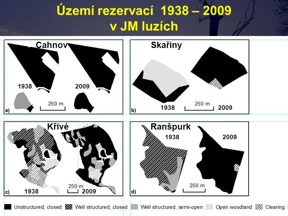 CahnovSkařiny Křivé Ranšpurk 19382009 Území rezervací 1938 – 2009 v JM luzích