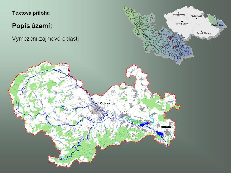 Charakteristika a vlastnosti zájmového území: -klimatické, geolog.