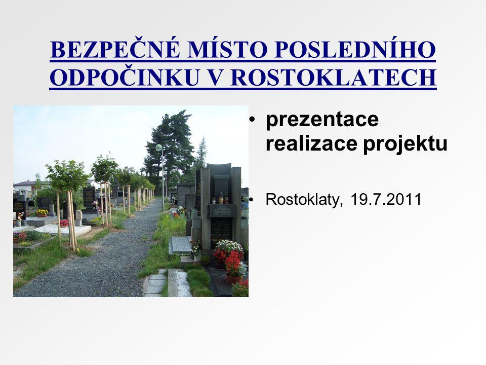 OBEC ROSTOKLATY kraj :Středočeský okres :Kolín obec s rozšířenou působností : Český Brod počet obyvatel : 480