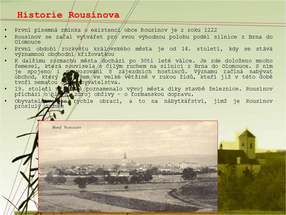 Historie Rousínova První písemná zmínka o existenci obce Rousínov je z roku 1222 Rousínov se začal vytvářet pro svou výhodnou polohu podél silnice z B
