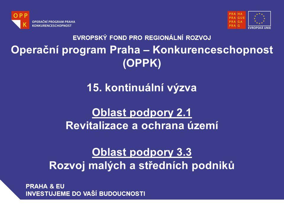 Operační program Praha – Konkurenceschopnost (OPPK) 15.