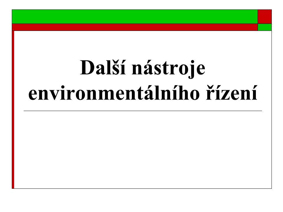 Další nástroje environmentálního řízení