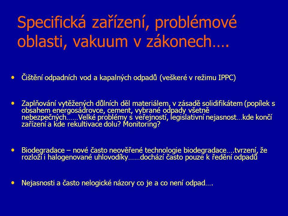 Specifická zařízení, problémové oblasti, vakuum v zákonech….