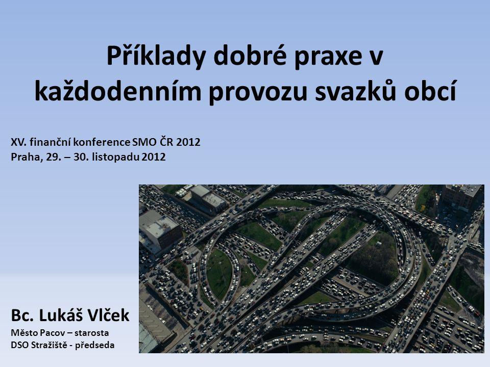 Příklady dobré praxe v každodenním provozu svazků obcí XV.