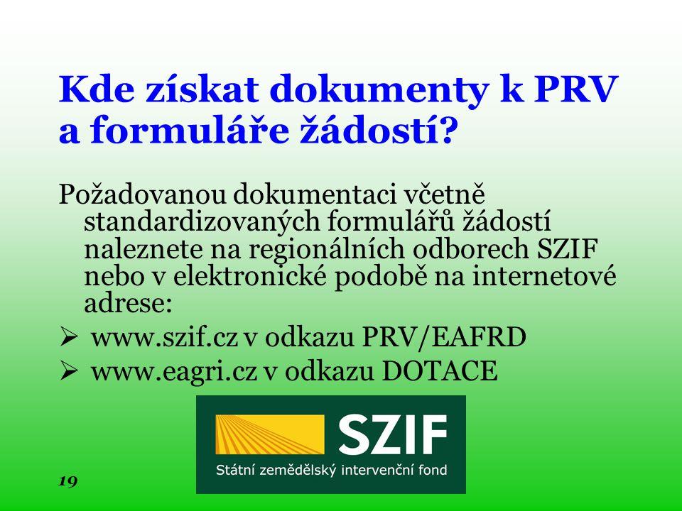 Kde získat dokumenty k PRV a formuláře žádostí.