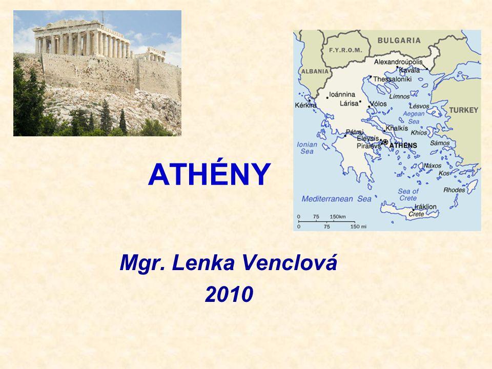 ATHÉNY Mgr. Lenka Venclová 2010