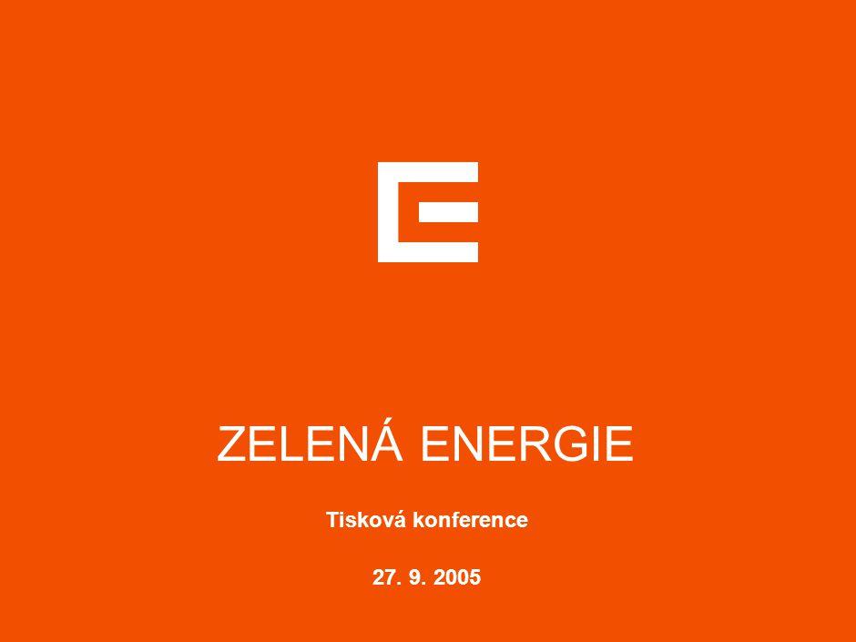 ZELENÁ ENERGIE Tisková konference 27. 9. 2005