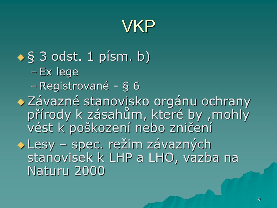 9 VKP  § 3 odst.1 písm.
