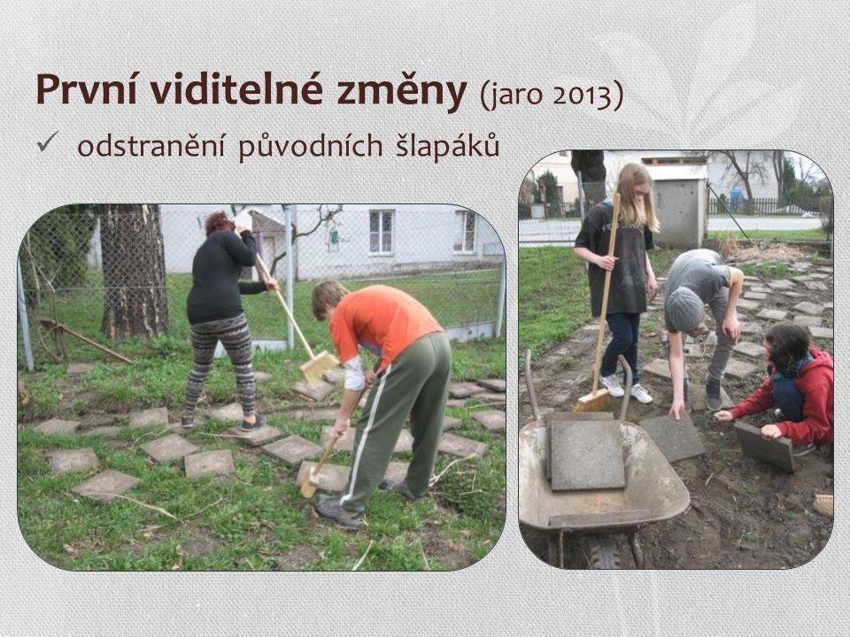První viditelné změny (jaro 2013) odstranění původních šlapáků