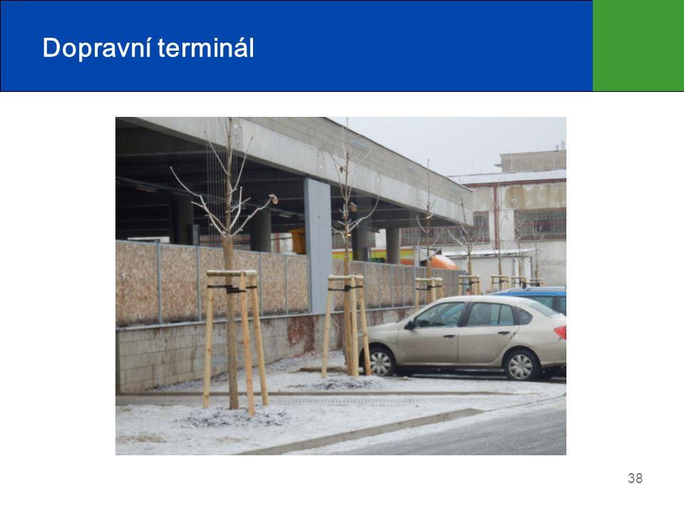 Dopravní terminál 38