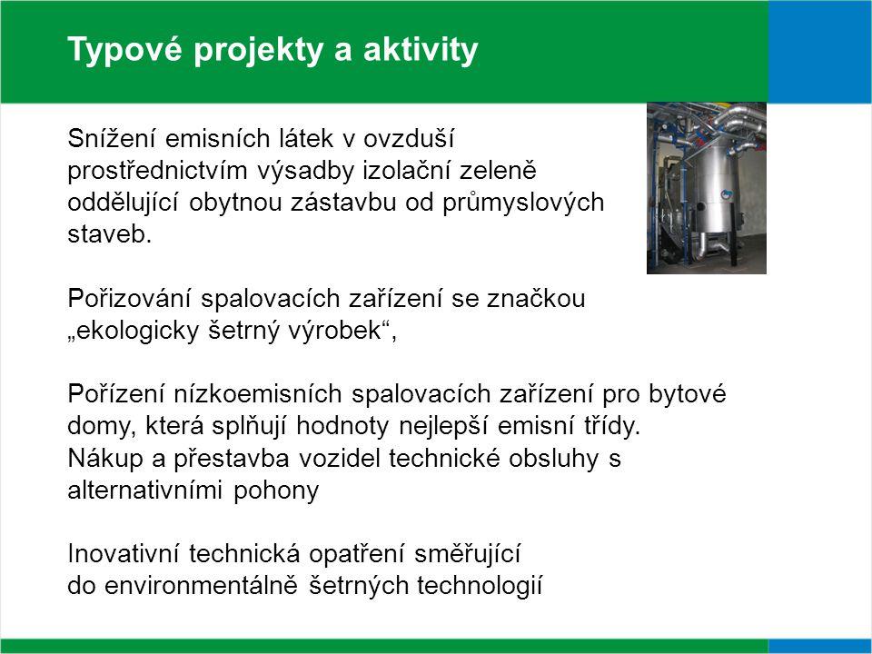 Snížení emisních látek v ovzduší prostřednictvím výsadby izolační zeleně oddělující obytnou zástavbu od průmyslových staveb.