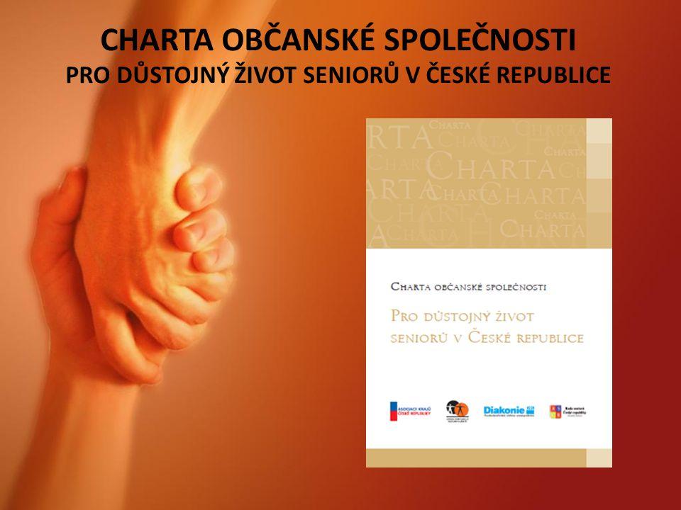 CHARTA OBČANSKÉ SPOLEČNOSTI PRO DŮSTOJNÝ ŽIVOT SENIORŮ V ČESKÉ REPUBLICE