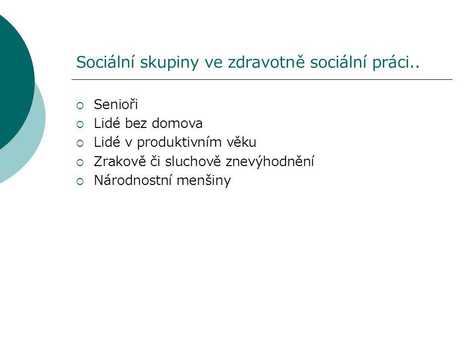 Specifika zdravotně sociální péče u seniorů..