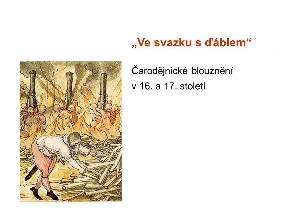 """""""Ve svazku s ďáblem Čarodějnické blouznění v 16. a 17. století"""