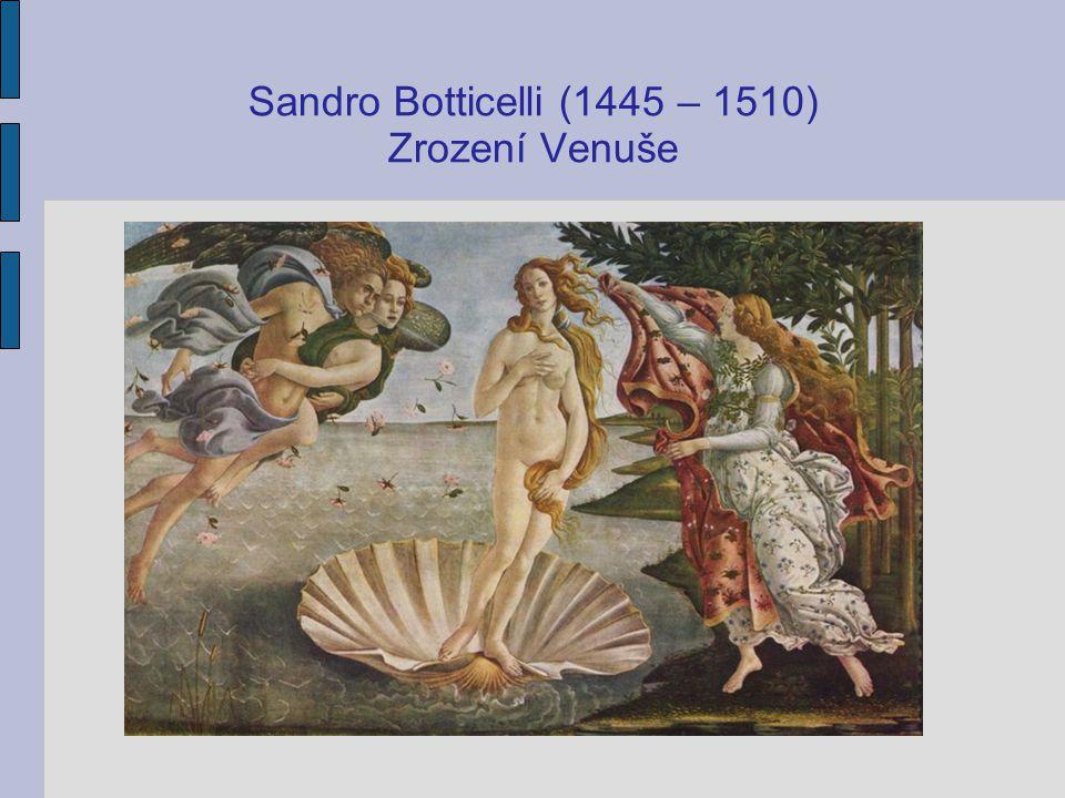 Renesanční malířství a sochařství: - objev perspektivy; - návrat k přírodě; - zpodobení krásy lidského těla; - objev techniky olejomalby. Slavní malíř
