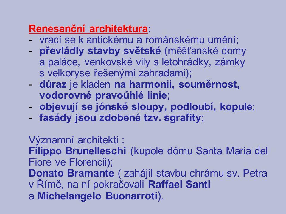 Historické souvislosti renesance: - vzkvétá obchod – bohaté měšťanstvo se stává největší společenskou silou, bohatí obchodníci a bankéři z Florencie (