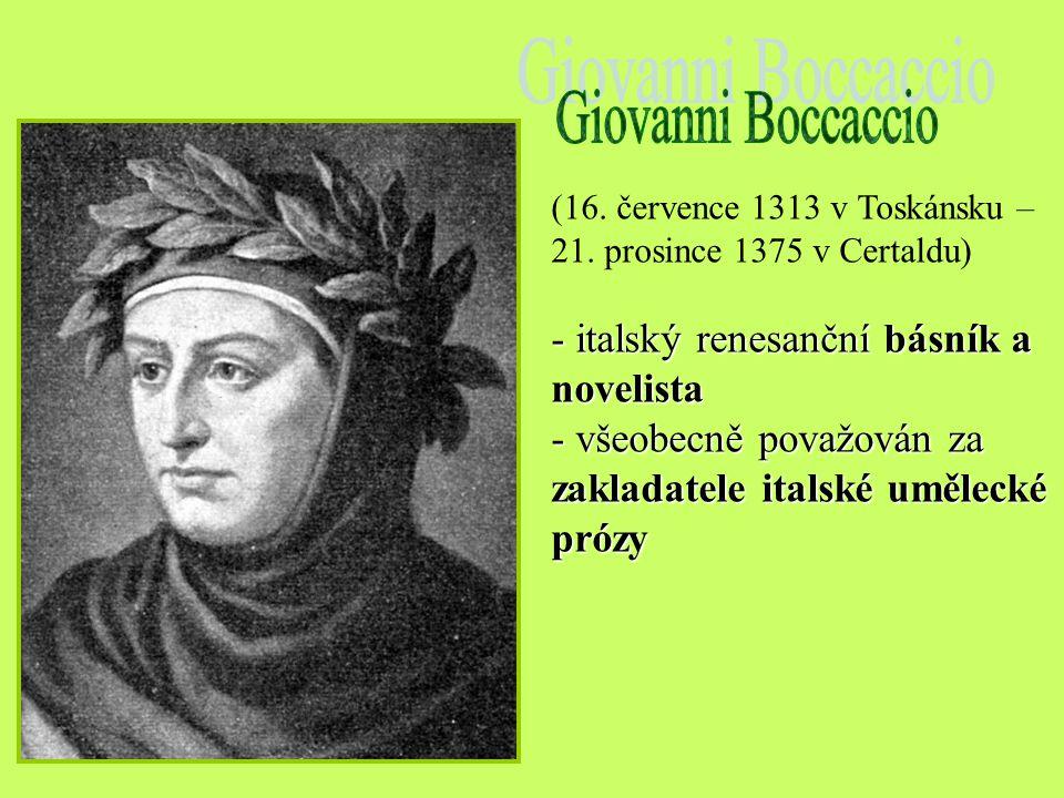 Dante Alighieri (1265 – 1321) Francesco Petrarca (1304 – 1374) Giovanni Boccaccio (1313 – 1375)