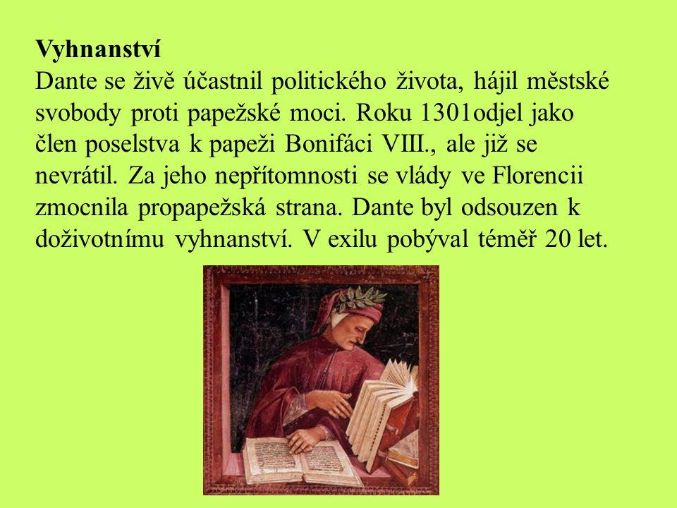 Platonická láska Hlubokým zážitkem, který poznamenal Dantovu celoživotní tvorbu, byla jeho platonická a zidealizovaná láska k Beatrici (již v dětství