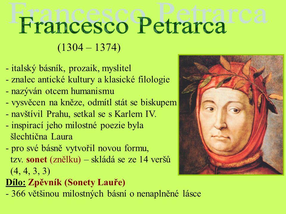 Zápis: Dante Alighieri (1266 – 1321) - florentský rodák - jeho celoživotní tvorbu poznamenala jeho láska k Beatrici, která zemřela jako mladá dívka Dí