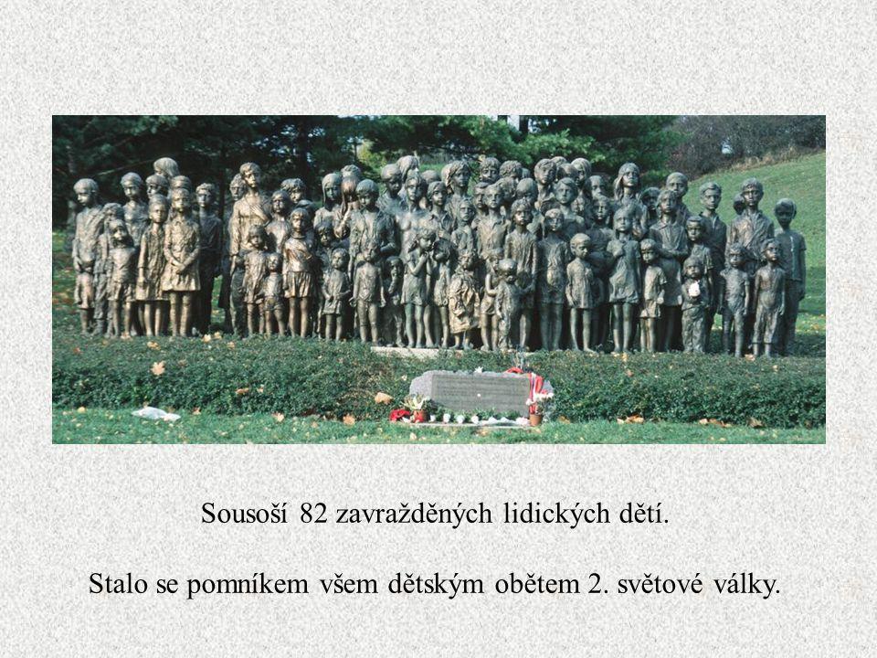 Památník (nejen…) vyhlazené obce Lidice