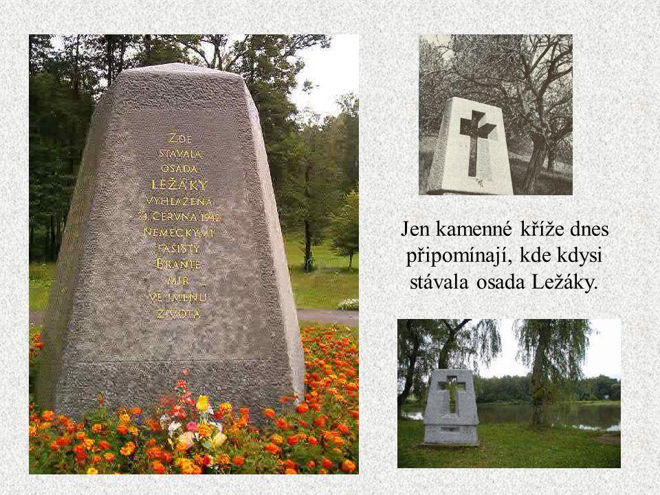 Vyhlazování Ležáků… 24. června 1942