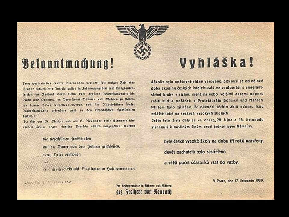 Z rozhodnutí říšského protektora… 17. listopadu 1939