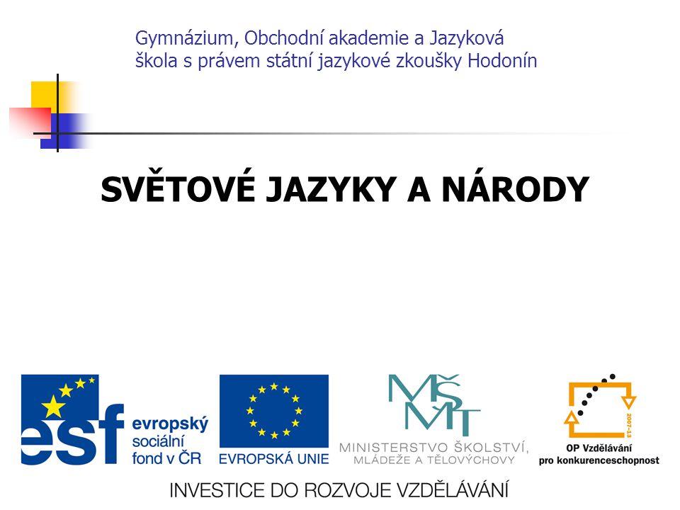 Číslo projektu CZ.1.07/1.5.00/34.0266 Číslo materiálu VY_32_INOVACE_KvK_HZ_2OA_07 Autor Mgr.
