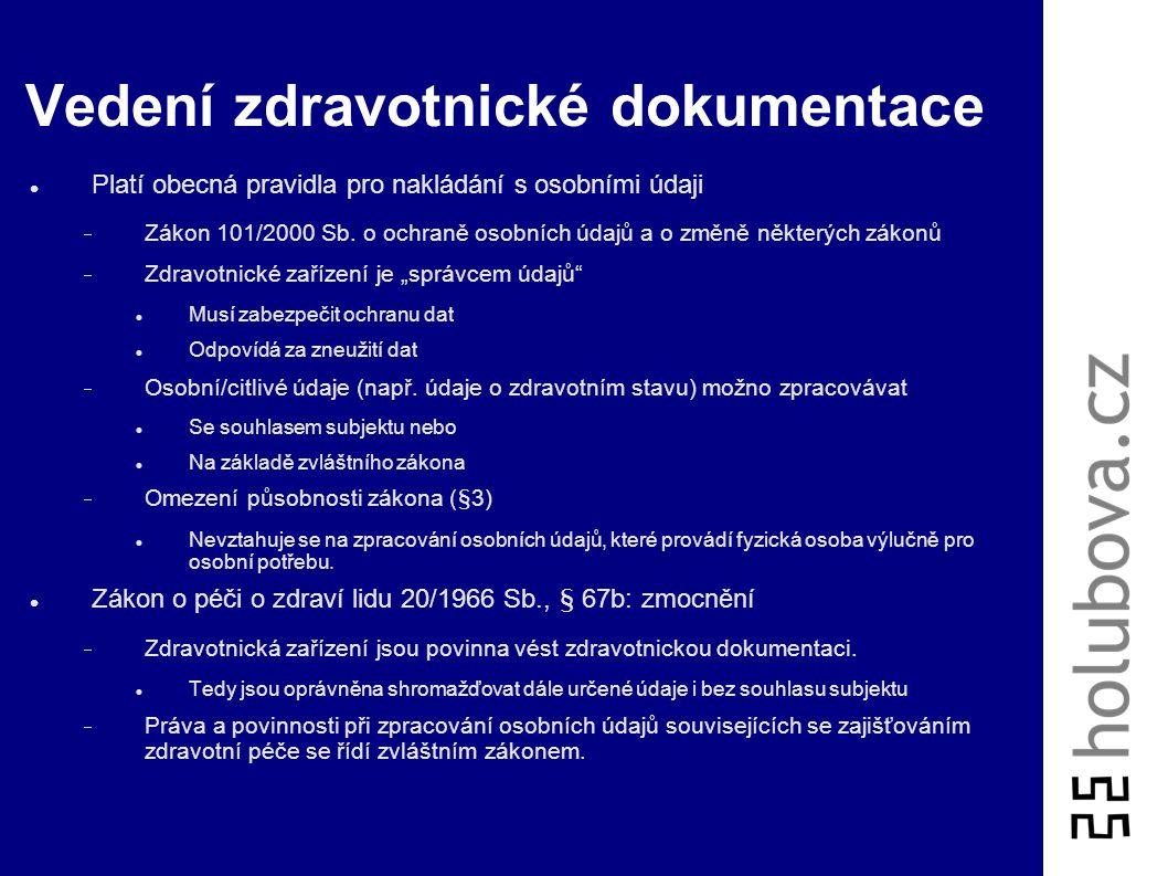Zdravotnická dokumentace Ústavní právo a mezinárodní smlouvy  Právo na soukromí  Právo na informace Úmluva o biomedicíně, čl. 10:  Každý má právo n